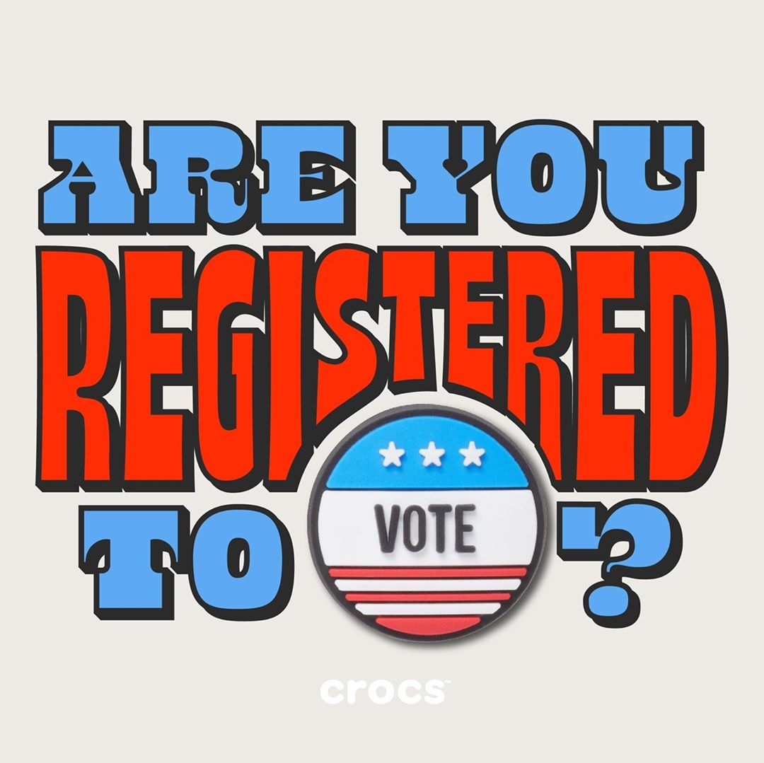 Crocs Shoes - If not, check out our IG stories for an easy way to register, because doing your civic duty is 💯 P.S. Vote Jibbitz are available!