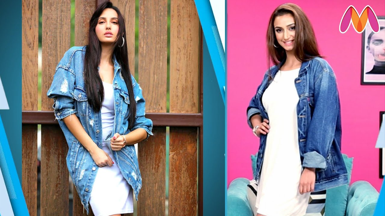 How To Wear Denim Jacket Like Nora Fatehi | Celebrity Look In a Budget | Myntra
